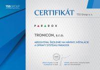 Certifikát o absolvovaní školenia na návrhy, inštalácie a opravy systému Paradox vydaný spoločnosťou TSS Group.